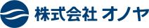 株式会社オノヤ ONOYA Corp.